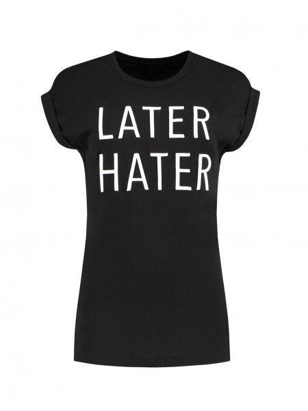 Later Hater T-shirt