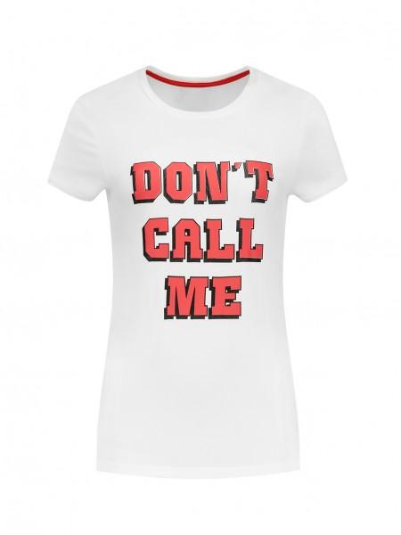 Don´t Call Me T-shirt